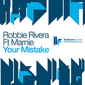 Your Mistake by Robbie Rivera