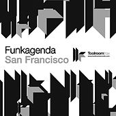 Play & Download San Francisco by Funkagenda | Napster