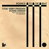 Bounce To The Beat by Todd Terry