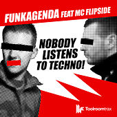 Play & Download H3lix / Nobdy Listens to Techno [feat. MC Flipside] by Various Artists | Napster