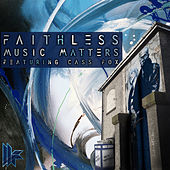 Play & Download Music Matters Feturing Cass Fox by Faithless | Napster