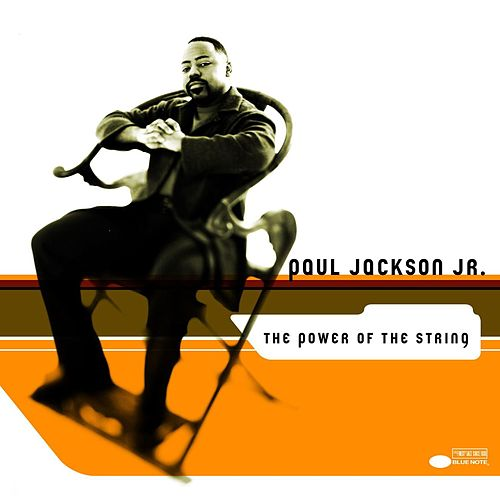 Play & Download The Power Of The String by Paul Jackson, Jr. | Napster