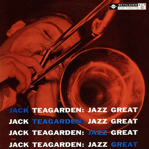 Jack Teagarden: Jazz Great by Jack Teagarden