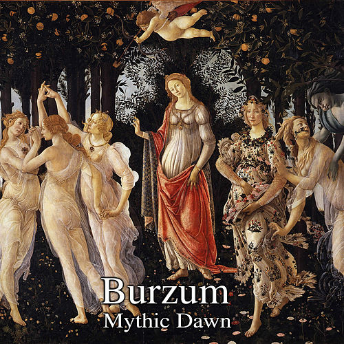 Play & Download Mythic Dawn by Burzum | Napster