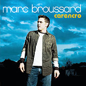 Play & Download Carencro by Marc Broussard | Napster
