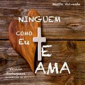 Ninguem te Ama Como Eu (25 Aniversario) [feat. Guilherme de Sá] - Single by Martin Valverde