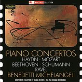 Play & Download Haydn, Mozart, Beethoven, Schumann & Ravel: Piano Concertos (Live) by Arturo Benedetti Michelangeli | Napster