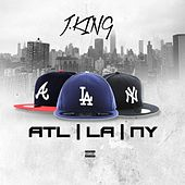 Play & Download Atl,La,Ny by J King y Maximan | Napster