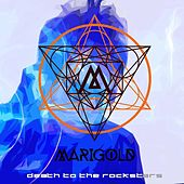 Play & Download Death to the Rockstars by Marigold | Napster