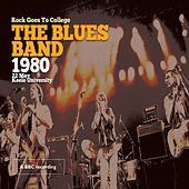Rock Goes to College Keele University, Staffordshire United Kingdom 22nd May, 1980 by The Blues Band