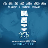 Cuatro Lunas (Original Motion Picture Soundtrack) by Various Artists