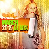 Play & Download Nervous March 2015 - DJ Mix by Various Artists | Napster