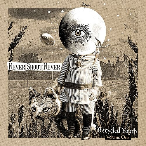 Play & Download Recycled Youth - Volume One by Never Shout Never | Napster
