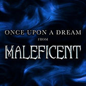 Play & Download Once Upon a Dream (From