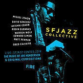 Play & Download Fire (Live) by SF Jazz Collective | Napster