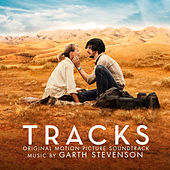 Tracks (Original Motion Picture Soundtrack) by Garth Stevenson