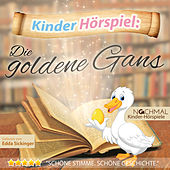 Play & Download Kinder-Hörspiel: Die Goldene Gans by Kinder Lieder | Napster
