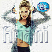 Play & Download Anahí by Baby Blue | Napster