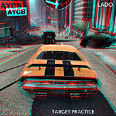 Play & Download Target Practice by Lado | Napster