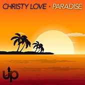 Play & Download Paradise by Christy Love | Napster