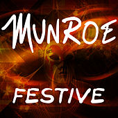 Play & Download Festive by Munroe | Napster