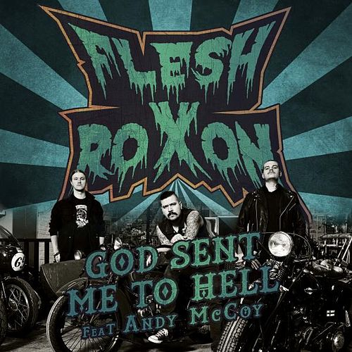 God Sent Me to Hell by Flesh Roxon