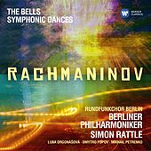 Play & Download Rachmaninov: Symphonic Dances; The Bells by Berliner Philharmoniker | Napster