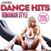 Play & Download Dance Hits Romanian Style 2015 - EP by Various Artists | Napster