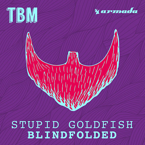 Blindfolded von Stupid Goldfish