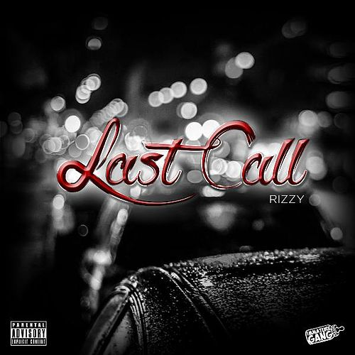 Last Call by Rizzy