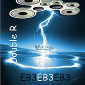 Play & Download Eb3 by Double R | Napster
