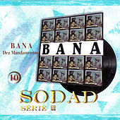 Play & Download Dez Mandamentos (Sodad Serie 2 - Vol. 10) by Bana | Napster