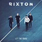 Play & Download Let The Road by Rixton | Napster