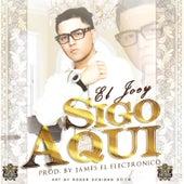 Play & Download Sigo Aquí by Joey | Napster