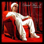 Amor-es by Dread Mar I