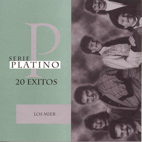 Play & Download Serie Platino by Los Mier | Napster