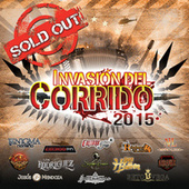 Play & Download Invasión Del Corrido 2015 Sold Out by Various Artists | Napster