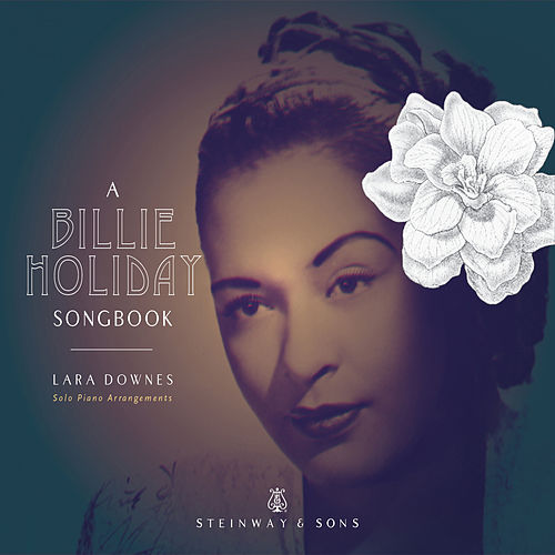 Play & Download A Billie Holiday Songbook by Lara Downes | Napster