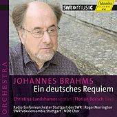 Play & Download Brahms: Ein deutsches Requiem, Op. 45 by Various Artists | Napster