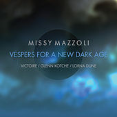 Missy Mazzoli: Vespers for a New Dark Age by Victoire