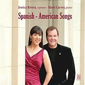 Play & Download Spanish-American Songs by Jessica Rivera | Napster