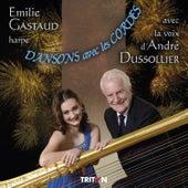 Play & Download Dansons avec les cordes by André Dussolier | Napster