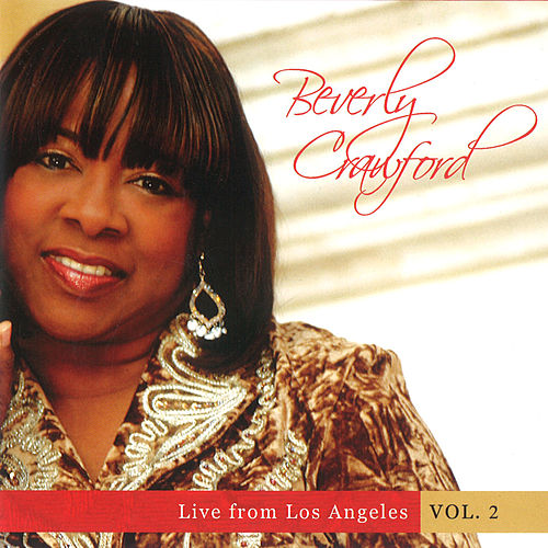 Live from Los Angeles - Vol. 2 by Beverly Crawford
