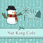 My Snowy Little Friend de Nat King Cole