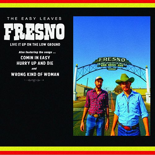 Play & Download Fresno by The Easy Leaves | Napster