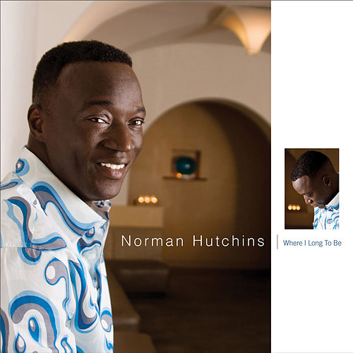 Play & Download Where I Long to Be by Norman Hutchins | Napster