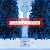 Celtic Christmas by David Arkenstone