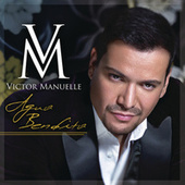 Play & Download Agua Bendita by Víctor Manuelle | Napster
