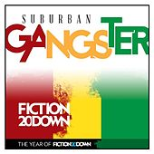 Play & Download Suburban Gangster (One Breath) by Fiction 20 Down | Napster