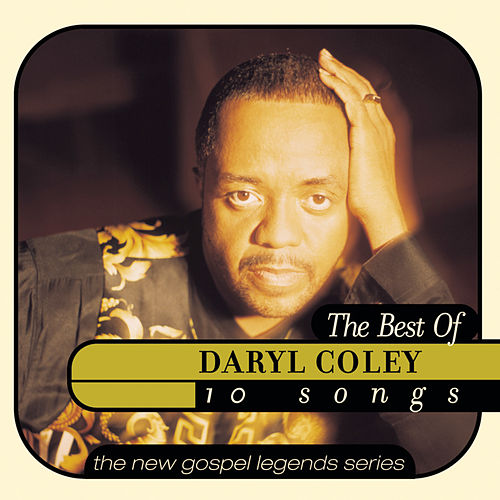 The Best Of Daryl Coley by Daryl Coley